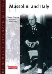 heinemann advanced history mussolini 0435327259 mussolini and italy by townley edward 9780435327255 brownsbfs