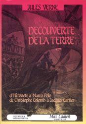 Resume De La Biographie De Jules Verne by D 233 Couverte De La Terre Jules Verne Babelio