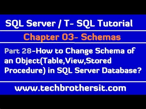 Change Table Schema How To Change Schema Of An Object In Sql Server Database Sql Server T Sql Tutorial Part 28