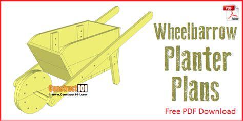 Planter Plans Free by Wheelbarrow Planter Plans Pdf Construct101