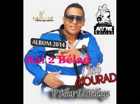 chab morad cheb morad 2014 by maestro youtube