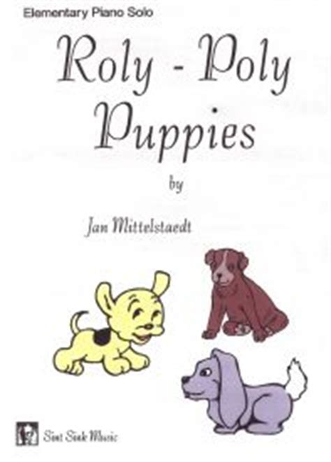 roly poly puppies sint sink jan mittelstaedt piano compositions and studio in portland