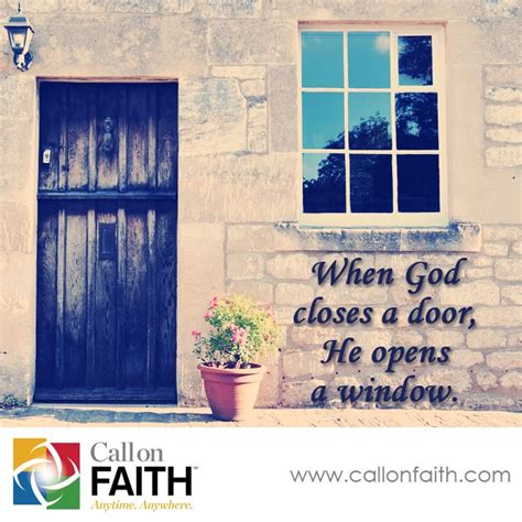 When A Door Closes A Window Opens by When God Closes A Door He Opens A Window Inspiration God Callonfaith Inspiration
