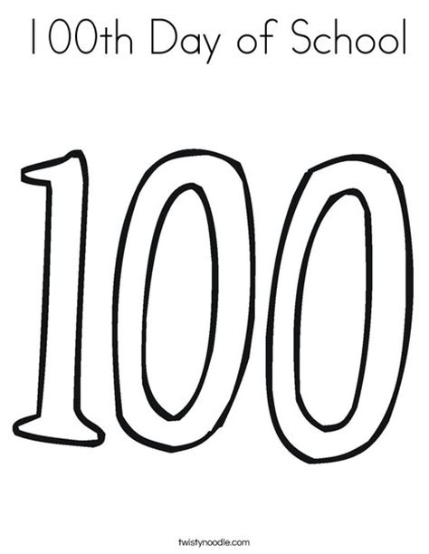 100th Day Of School Coloring Page From Twistynoodle Com 100th Day Of School Coloring Page