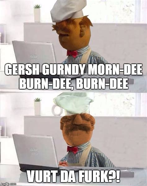 Meme Chef - hide the pain swedish chef imgflip