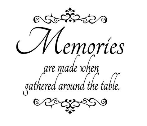 Dining Room Table Quotes Dining Room Wall Decal Quote Memories Are Made When