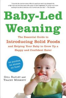 libro baby led weaning helping your diversificarea naturala cartea diversificarea naturala gratuit