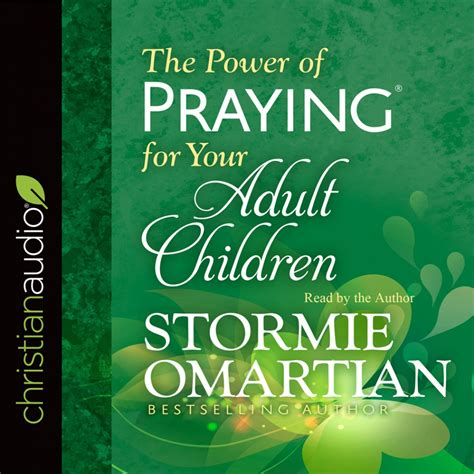 The Power Of Praying the power of praying for your children stormie