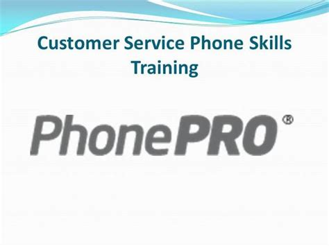 customer service phone skills training authorstream