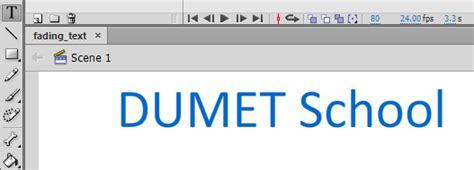 Pasti Bisa Belajar Sendiri Adobe Flash Pro Cs6 membuat fading text dengan adobe flash cs6