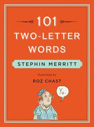 two letter words accepted in scrabble stephin merritt masters scrabble poetry in 101 two letter