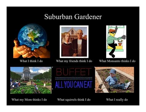 Gardening Memes - cute suburban gardening meme great farm and garden