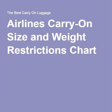 carry on luggage size weight 1000 ideas about airline carry on size on pinterest