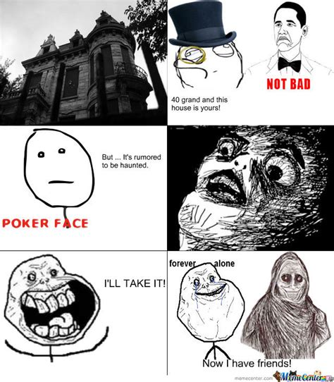 Haunted House Meme - forever haunted by irunknown meme center