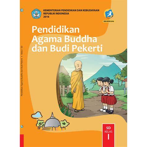 Buku Pelajara Agama Buddha Kelas 6 Sd buku siswa kelas 1 agama buddha jpbooks store