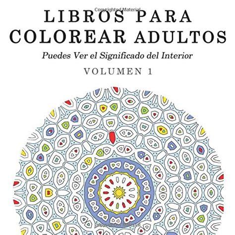 libro para colorear mandalas para adultos pictures to pin on pinterest leer libro libros para colorear adultos mandalas de arte