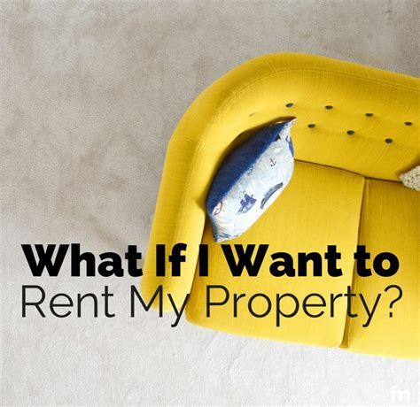 i want to buy a house and rent it out i want to rent my house and buy another 28 images should i buy or rent a home