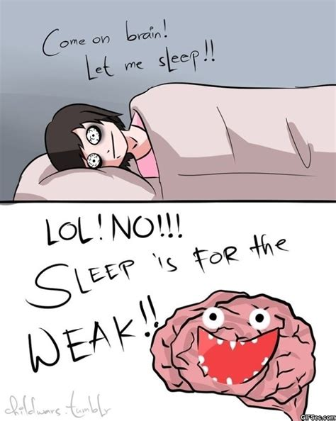 Funny Memes About Sleep - sleep is for the weak