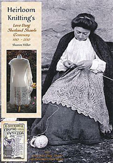 heirloom knitting by miller ravelry heirloom knitting s darg shetland shawls