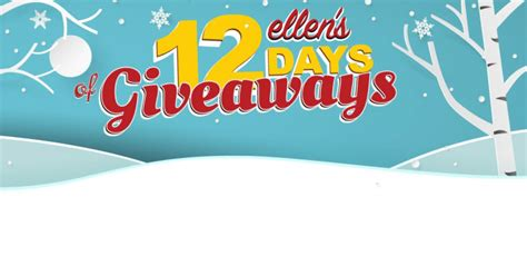Ellen Degeneres 12 Days Of Giveaways Contest - ellen s 12 days of giveaways 2017 everything you need to know winzily