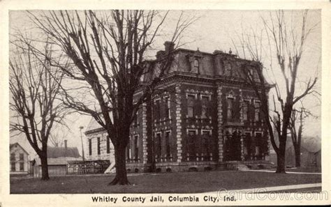 Whitley County Arrest Records 76 Best Hometown Postcards And Pics Images On Postcards Columbia City