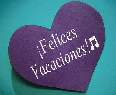 imagenes de felices vacaciones amigos imagenes de felices vacaciones para facebook imagui