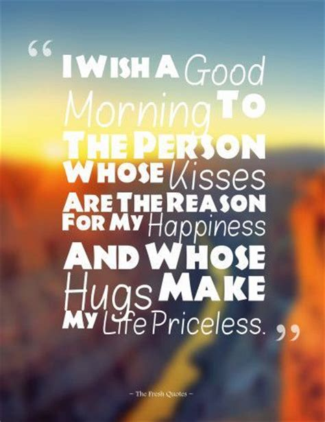 imagenes de good morning my life good morning my love you make my life priceless pictures