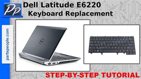video tutorial on keyboard dell latitude e6220 keyboard video tutorial teardown youtube