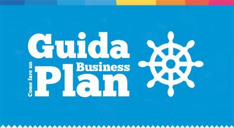 business plan per come fare un business plan la guida danea