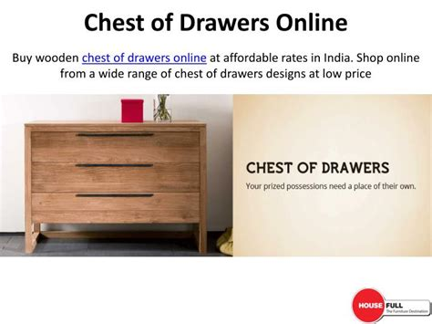 ppt buy home decor online india powerpoint presentation ppt buy chest of drawers online in india at housefull co