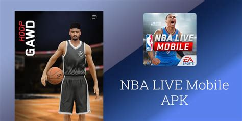 nba live apk nba live mobile 1 1 1 apk for android