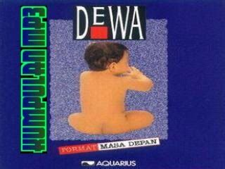 download mp3 dewa 19 lama kumpulan mp3 download kumpulan lagu band dewa album