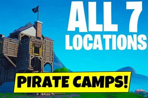 fortnite pirate camps season  visit  pirate camp