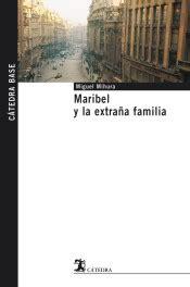 libro marbibel y la extrana maribel y la extra 209 a familia agapea libros urgentes
