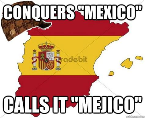 Spain Meme - scumbag spain memes quickmeme