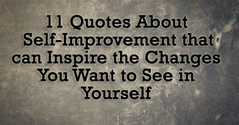 11 quotes about self improvement that can inspire the