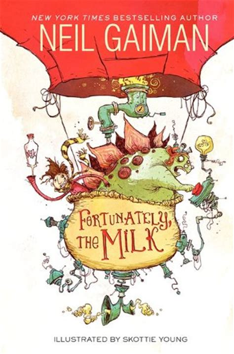 the milk of bangalore an adventure books neil gaiman neil s work books fortunately the milk