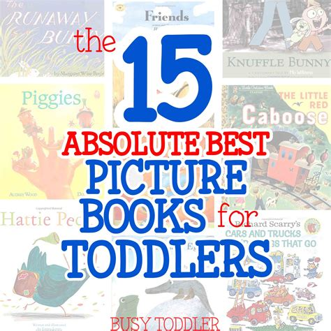 best picture book 15 best picture books for toddlers busy toddler