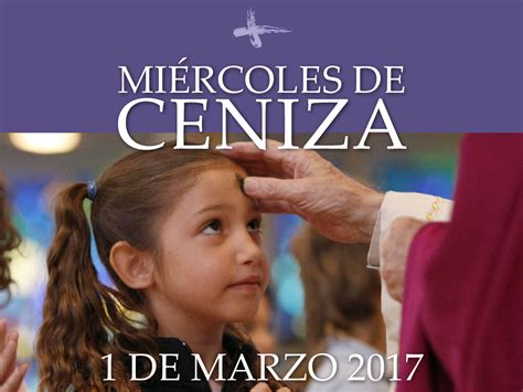 imagenes catolicas miercoles de ceniza mi 233 rcoles de ceniza 2017 parroquia san josemar 237 a