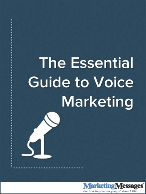 the essential guide to the essential guide to voice marketing marketing messages