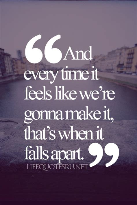 falling appart quotes about life falling apart quotesgram