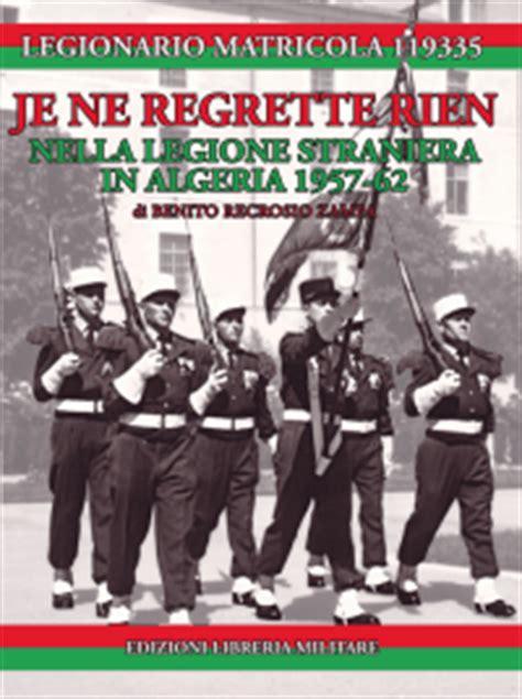 edizioni libreria militare edizioni libreria militare scheda je ne regrette rien