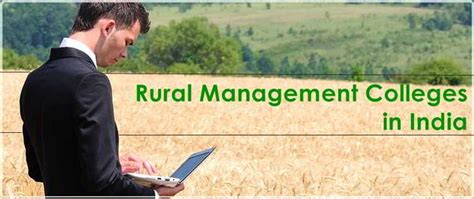 Mba In Rural Management by Agribusiness And Rural Management Colleges In India