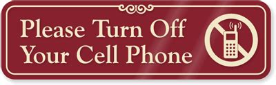8 Places To Turn Your Cell Phone by Turn Cell Phone Sign Se 2653 Bu Shay S Place