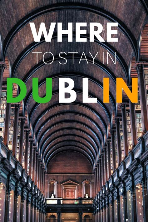 best places to stay dublin where to stay in dublin the best hotels and neighborhoods