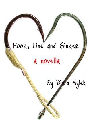 hook line sinker a 0955893054 hook line and sinker by diana mylek