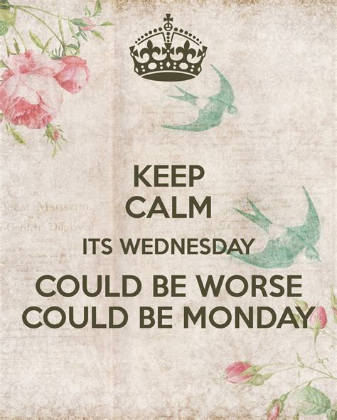 Wall Stickers Uk Online keep calm its wednesday could be worse could be monday