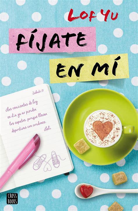 libros para leer romanticos gratis los 6 libros juveniles m 225 s le 237 dos del momento