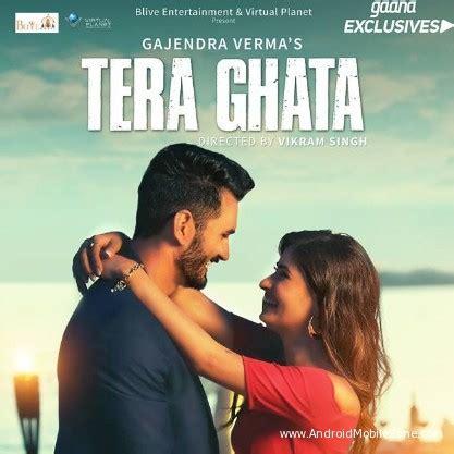 tera ghata (music) gajendra verma ringtone