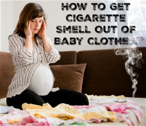 how to get a smell out of a room how to get cigarette smell out of baby clothes trimester